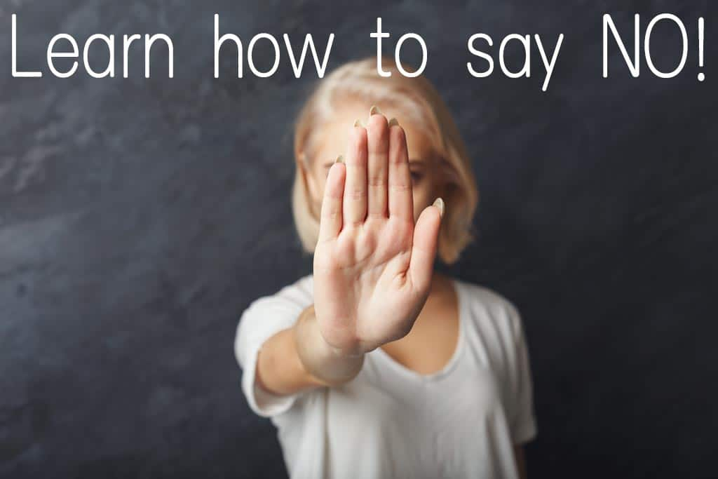 Learn how to say no